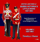British Uniforms of Queen Victoria�s Little Wars, 1837-1902