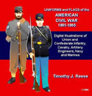 Uniforms and Flags of the American Civil War 1861-1865