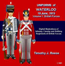 Uniforms of Waterloo, 18 June, 1815, Volume 1, British Forces